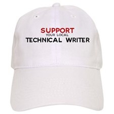 Support: TECHNICAL WRITER Baseball Baseball Cap