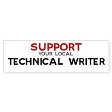 Support: TECHNICAL WRITER Bumper Bumper Sticker
