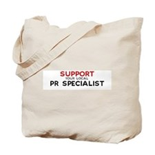 Support:  PR SPECIALIST Tote Bag