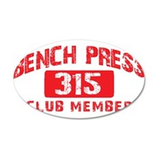 BENCH 315 CLUB 22x14 Oval Wall Peel