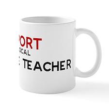 Support:  6TH GRADE TEACHER Mug