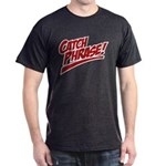 Catch Phrase 2 Color Dark T-Shirt