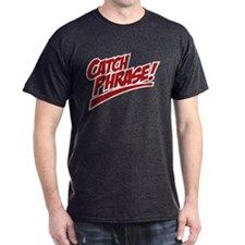 Catch Phrase 2 Color T-Shirt