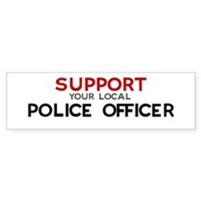 Support: POLICE OFFICER Bumper Stickers