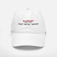 Support: SHEET METAL WORKER Baseball Baseball Cap