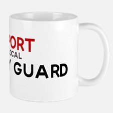 Support:  SECURITY GUARD Mug