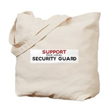 Support:  SECURITY GUARD Tote Bag