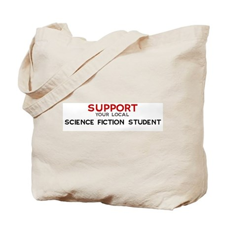 Support: SCIENCE FICTION STU Tote Bag