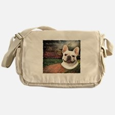 """Why God Made Dogs"" French Bulldog Messenger Bag"