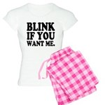Blink If You Want Me Women's Light Pajamas