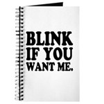 Blink If You Want Me Journal