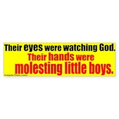 Eyes on God, Hands on Boys Bumpersticker