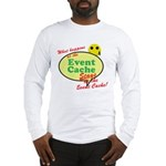 What happens... Long Sleeve T-Shirt