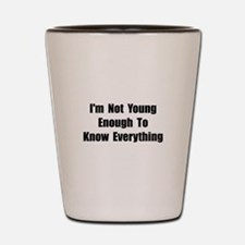 Know Everything Shot Glass