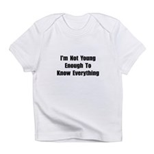 Know Everything Infant T-Shirt
