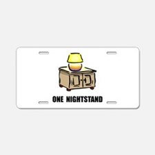 One Nightstand Aluminum License Plate