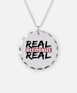 Real Recognize Real Necklace