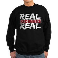 Real Recognize Real Sweatshirt