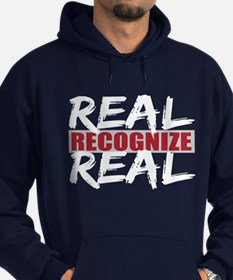 Real Recognize Real Hoodie