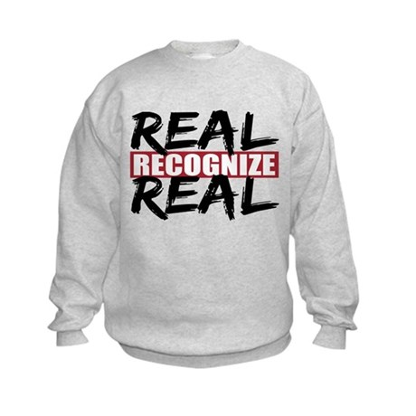 Real Recognize Real Kids Sweatshirt