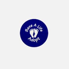 Save A Life - Adopt Mini Button