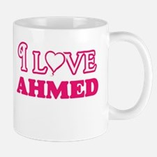 I Love Ahmed Mugs