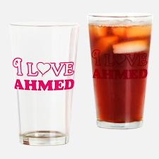 I Love Ahmed Drinking Glass