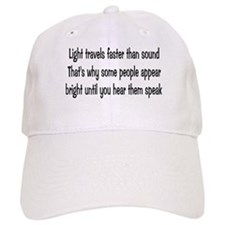 Light Travels Faster Baseball Cap