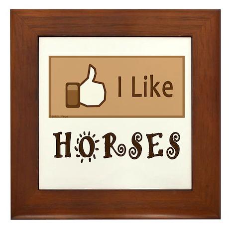 I Like Horses Framed Tile