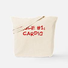 Rule #1 Tote Bag