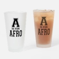 A is for Afro Drinking Glass