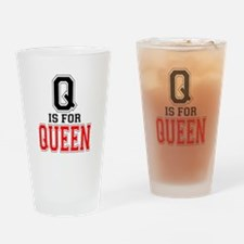 Q is for Queen Drinking Glass