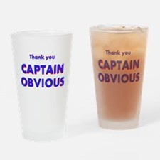 Thank you Captain Obvious Drinking Glass