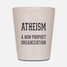Atheism - A Non-Prophet Organ Shot Glass