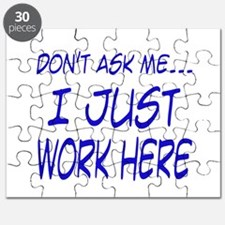 Don't ask me... I just work h Puzzle