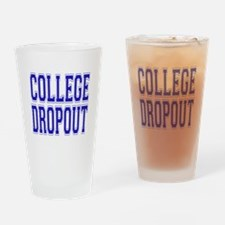 College Dropout Drinking Glass