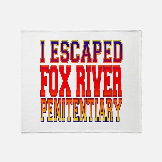 I escaped Fox River Penitenti Throw Blanket