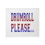 Drumroll Please Throw Blanket