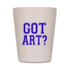 Got Art? Shot Glass