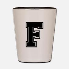 F Shot Glass