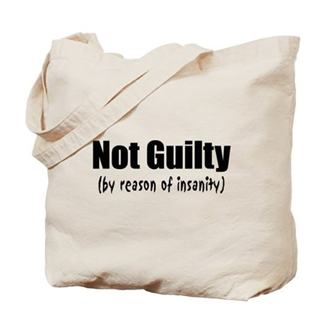 Not Guilty Insanity Tote Bag