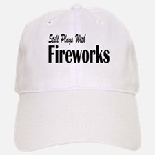 Plays With Fireworks Baseball Baseball Cap