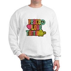 Peace Love Turtle Sweatshirt
