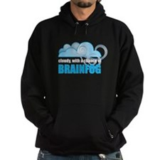 Chance of Brainfog Hoody