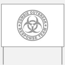 Zombie Outbreak Response Team Yard Sign
