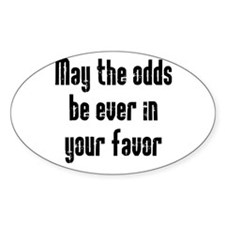 May the odds be Ever in Your Decal