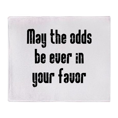 May the odds be Ever in Your Throw Blanket