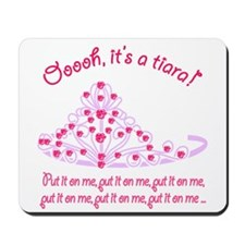 It's a tiara! Mousepad