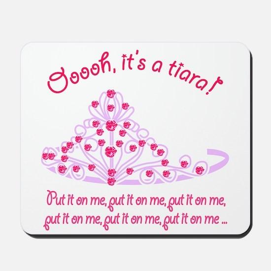 It's a tiara! Mousepad