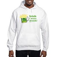 Irish I Were Drunk Hooded Sweatshirt